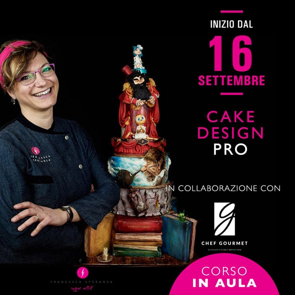 CAKE DISEGN PRO - Corso professione di decorazione con FRANCESCA SPERANZA